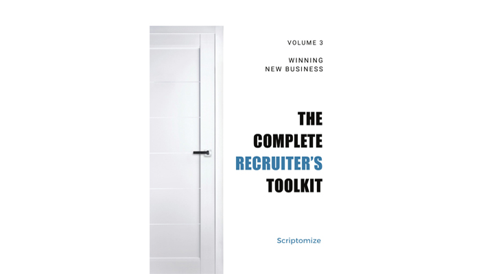 The Complete Recruiter's Toolkit Volume 3: Winning New Business